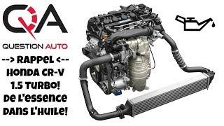 Rappel Honda CR-V Turbo: Niveaux d'huile trop haut et odeur de gaz!!!