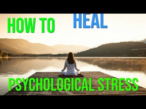 How To Heal Pschological Stress (Law Of Attraction)