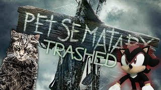 SonicWhacker55 - Pet Sematary TRAILER Trashed!!