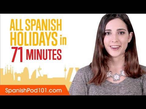 Learn ALL Spanish Holidays in 71 Minutes