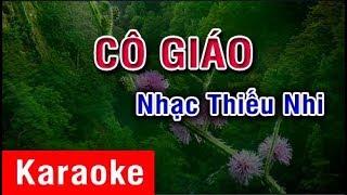 Cô Giáo (Karaoke Beat) - Nhạc Thiếu Nhi