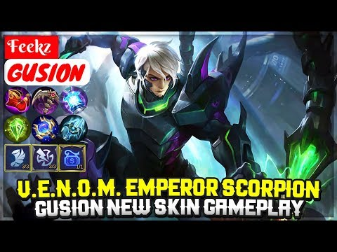 V.E.N.O.M. Emperor Scorpion, Gusion New Skin Gameplay [ Top 1 Global Gusion S7 ] Feekz