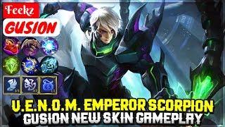 V.E.N.O.M. Emperor Scorpion, Gusion New Skin Gameplay [ Top 1 Global Gusion S7 ] Feekz
