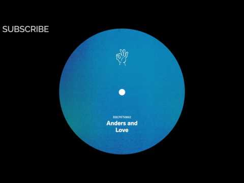 Anders and - Love
