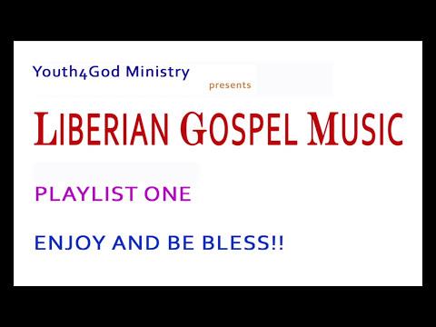Liberian Gospel Music Playlist
