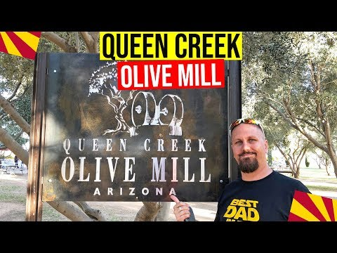 Queen Creek Olive Mill: Living In Arizona   Places To Visit In Phoenix