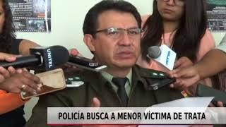 POLICÍA BUSCA A MENOR VÍCTIMA DE TRATA