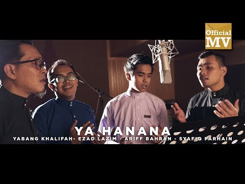 Ya Hanana - Yabang Khalifah, Ezad Lazim, Syafiq Farhain, Ariff Bahran (English, Malay, Arab Subs) mp3 download