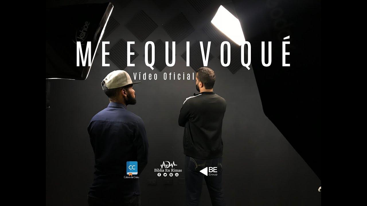 Me equivoqué - Adelson ft Bryan Pérez - (Video Reflexión)