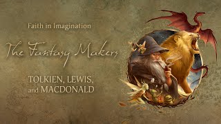 Faith in Imagination: The Fantasy Makers - trailer