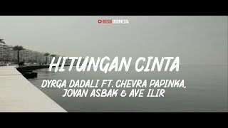 Dyrga Dadali Ft. Chevra Papinka, Jovan Asbak & Ave Ilir - Hitungan Cinta (Lyrics Video)