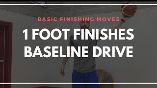Fundamental Finishing Moves | Baseline Drives