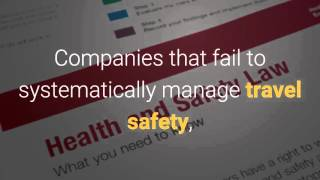 "Business travel…the ""unsafe"" workplace - travel safety management"