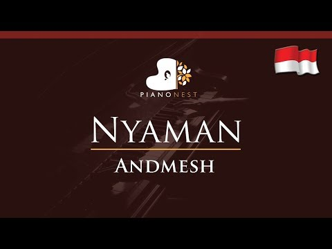andmesh---nyaman---nada-tinggi-/-higher-key-(piano-karaoke-instrumental)