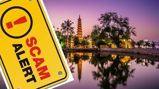 3 and 1/2 Scams To Avoid While Traveling In Hanoi