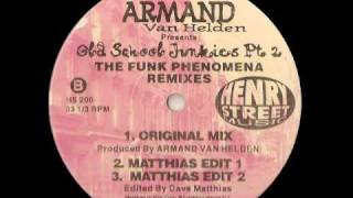 Funk Phenomena (Old Skool Junkies Part 2 ) - Armand Van Helden