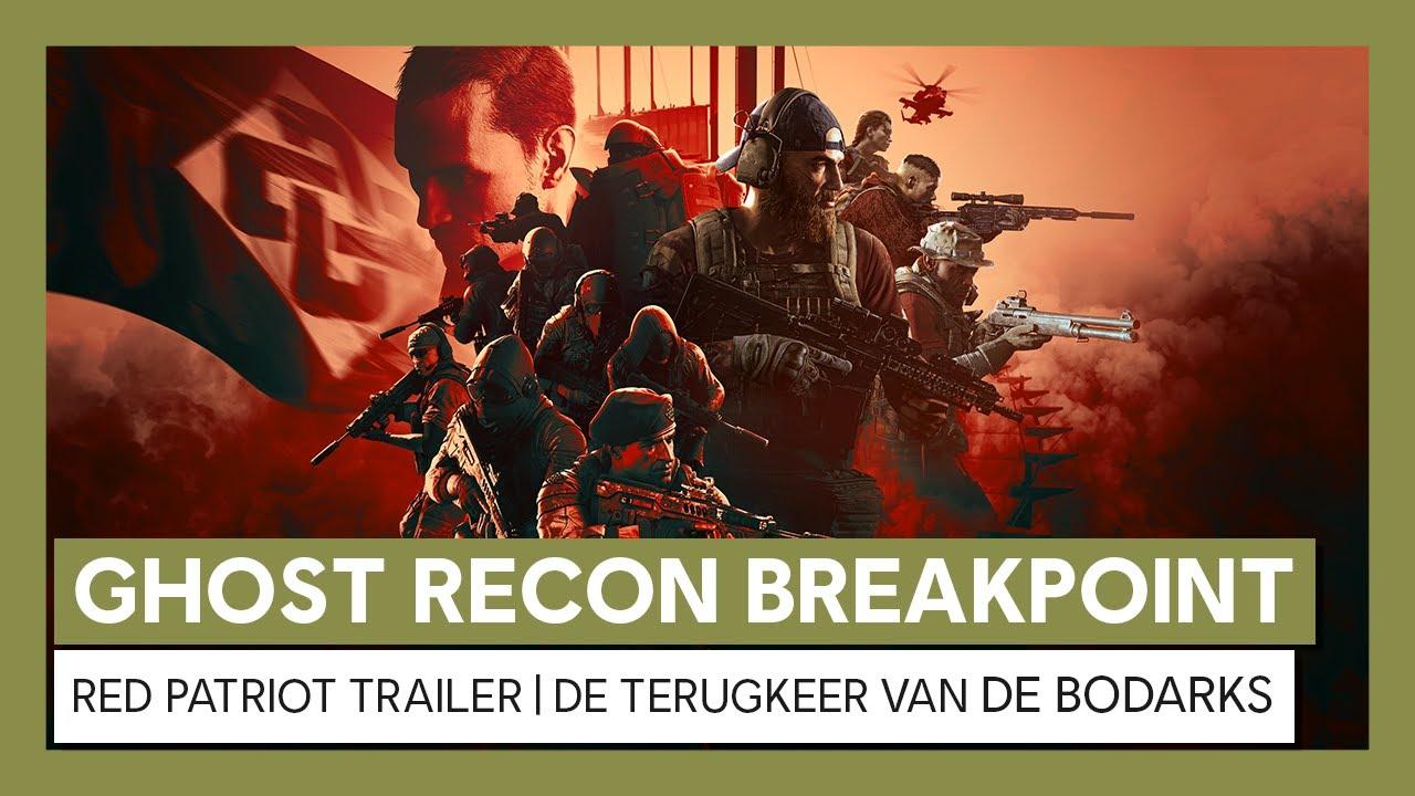 Ghost Recon Breakpoint: Red Patriot Trailer |De terugkeer van de Bodarks