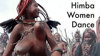 Himba Women and Young Girls Dance. AFRICAN TRIBE