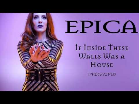 EPICA - If Inside These Walls Was A House (LYRICS VIDEO)