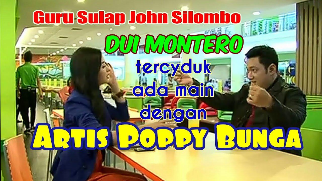 Guru Sulap John Silombo, Dui Montero tercyduk ada main dengan Poppy Bunga.