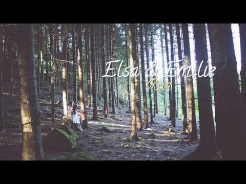 Elsa & Emilie - Run