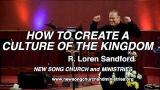 كيفية إنشاء ثقافة المملكة - R. لورين ساندفورد