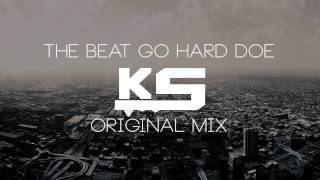 K.Solis - The Beat Go Hard Doe (Original Mix)