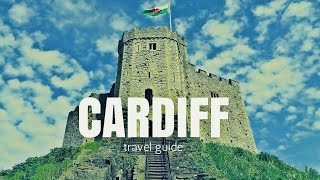 CARDIFF Wales Travel Guide, best place to visit in cardiff !!