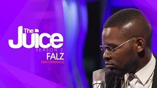 FALZ ON THE JUICE S02 E07 - SPOT ON PERFORMANCE