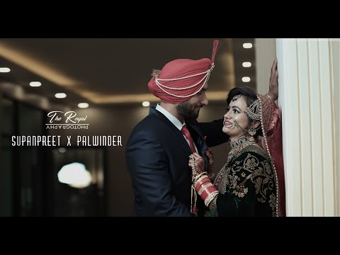 Supanpreet X Palwinder || Wedding Teaser 2019 || The Royal Photography ||