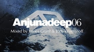 Anjunadeep 06: Mixed by James Grant & Jody Wisternoff - Official Trailer