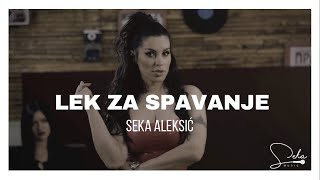SEKA ALEKSIC - LEK ZA SPAVANJE (OFFICIAL VIDEO)