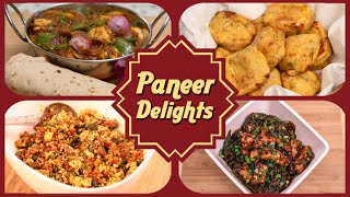 Paneer Delights - Easy To Make Starters / Maincourse Paneer Recipes - Easy Cottage Cheese Recipes