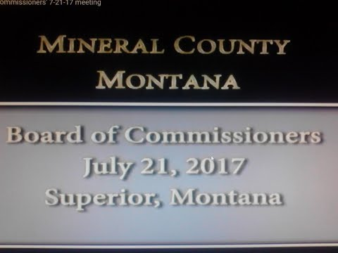 Mineral County Montana Commissioners' 7-21-17 meeting