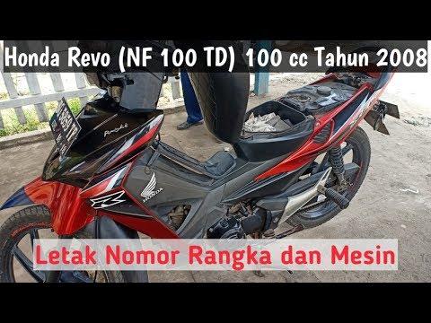 Honda Revo NF 100 TD 100 cc Tahun 2008 Letak Nomor Rangka dan Mesin