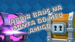 OPEN BAUS on BEHALF of a REGISTERED!! CLASH ROYALE