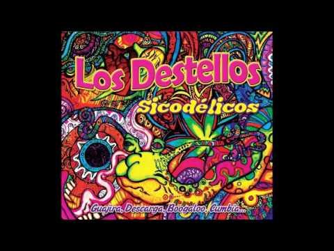 CUMBIA DE HOY - LOS DESTELLOS - LOS DESTELLOS SICODÉLICOS (FULL ALBUM)