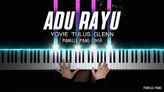Adu Rayu - Yovie Tulus Glenn | Piano Cover by Pianella Piano