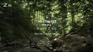 Behind the Scenes with Tim Kellner and the Nikon Z 6II