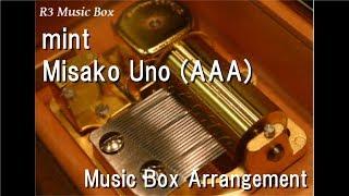 Gambar cover mint/Misako Uno (AAA) [Music Box]