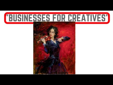How Creative People Should Start Business - Artists Stand up for Your Work