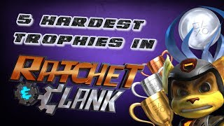 Top 5 Hardest Trophies in Ratchet and Clank PS4