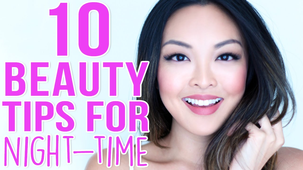 10 beauty tips  - 10 Beauty Tips For Your Night Time Routine! - YouTube