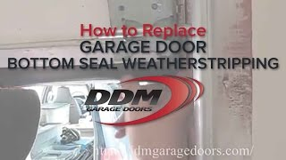 How To Replace Garage Door Bottom Seal Weatherstripping