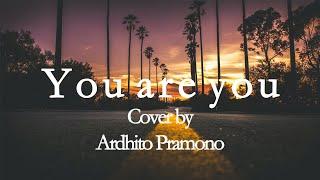 You are you - Gilbert O'Sullivan | Cover by Ardhito Pramono with lyrics