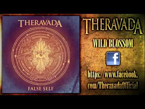 Theravada - Wild Blossom (New Song 2013)