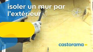Isoler un mur par l'extérieur (Castorama)