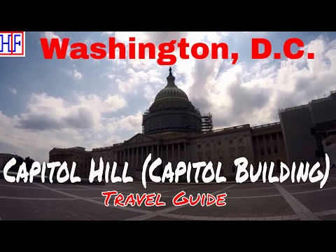 Washington, D.C | Capitol Hill (Capitol Building) | Tourist Attractions | Episode# 6