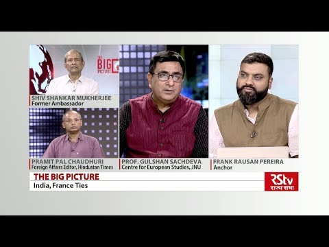 The Big Picture - India, France Ties