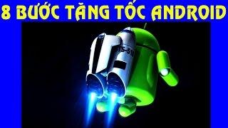 Cách tăng tốc điện thoại Android qua 8 bước - Mẹo Vặt 789